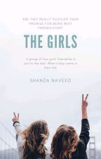 The Girls (Coming Soon) by Shanza36