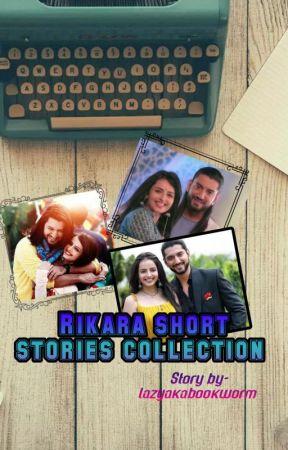 Rikara Short Stories by lazyakabookworm