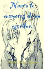 Nunca te enamores de un escritor (yaoi/gay) by maryconigriega