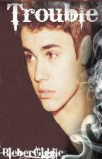 They Call Him Trouble (a Jason Mccann love story) by BieberGiggles