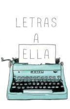 Letras a ella |SECUELA DE CHAT| [Harry Styles] Adaptada. by WithMeMxrcel