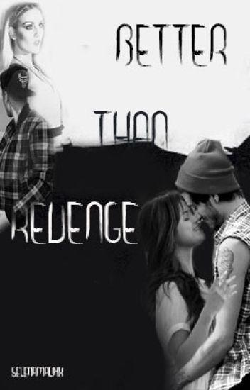 Better Than Revenge (Zayn Malik y Selena Gomez)