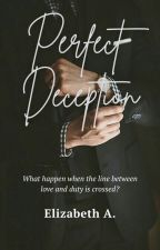 Perfect Deception by eslipsa