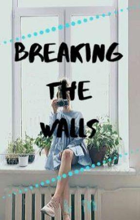 breaking the walls by tisopenams