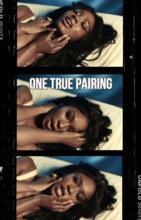 One True Pairing (EDITING) by sorrytothatman