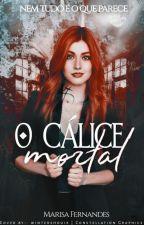 O Cálice Mortal by marisafernandes12