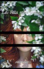 la fille sans visage by Nanica77