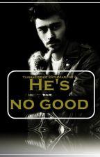He's no good z.m tłumaczenie by 25thMarch13