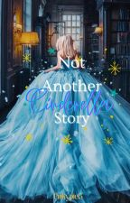 Not another Cinderella story (#Wattys2020) by pinkypie13