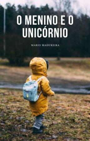 MICROCONTO - O menino e o unicórnio by eumariomadureira
