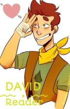 Camp Camp David x Reader  by VictoriaAbney9