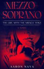 The Mezzo-Soprano  by Aaronava21
