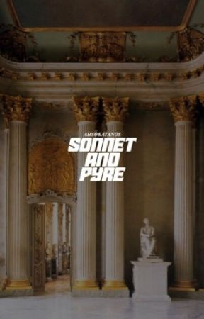 sonnet & pyre, original by ahsokatanos