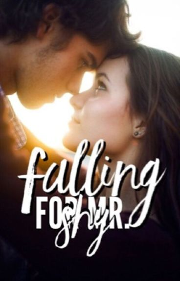 Falling For Mr. Shy[ON HOLD]