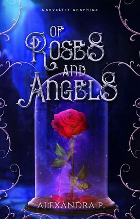 Of Roses & Angels by Alexandra_92