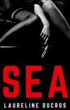 SEA  |  Mafia Romance & Espionage Thriller by LaurelineDucros