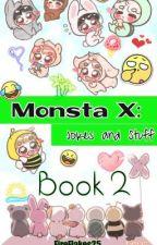 Monsta X2 : Jokes and Stuff  by FireFlakes25