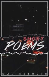 Short Poems by maliksdolan
