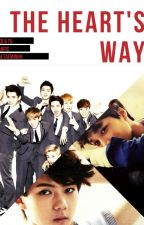 The Heart's Way (EXO y tu) -TERMINADO-© by ValTaeminHH