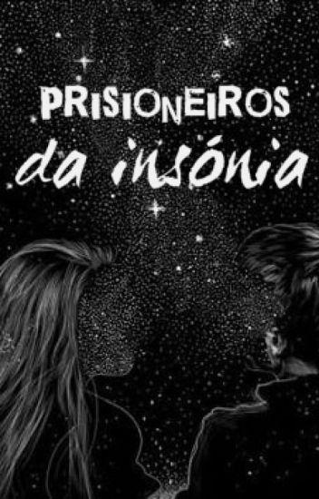prisioneiros da insónia