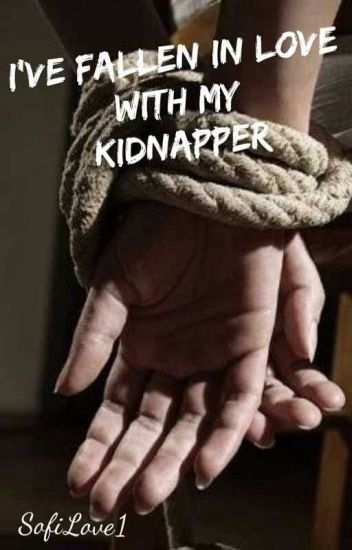 I've Fallen in Love with my Kidnapper