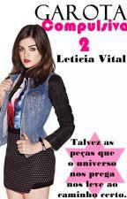 Garota Compulsiva 2# by leticiavital02