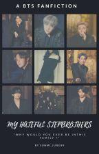 My Hateful Stepbrothers || BTS OT7 by sunmi_jung99