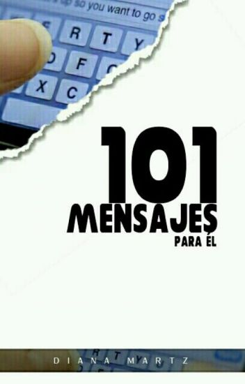 101 Mensajes Para Él. [Editando]