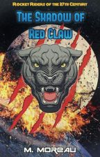 The Shadow of Red Claw (A Rocket Riders of the 27th Century short story) by MichaelMoreau