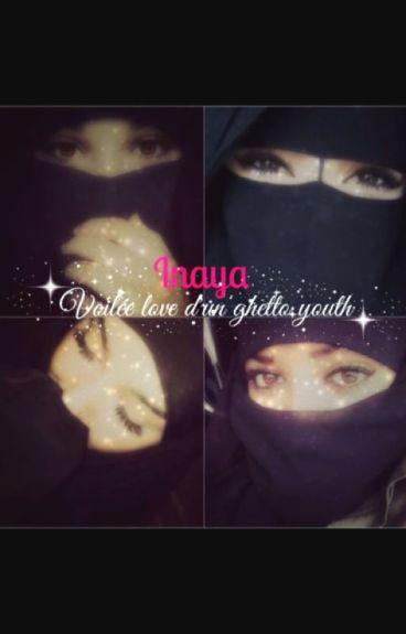 Inaya : Voilée love d'un ghetto youth - Chronique