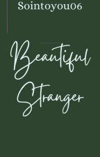 Beautiful Stranger (girlxgirl) completed by sointoyou06