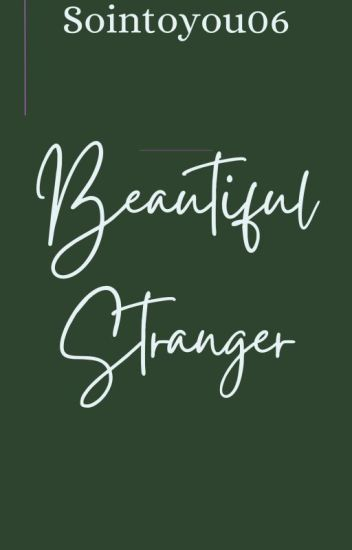 Beautiful Stranger (girlxgirl) completed