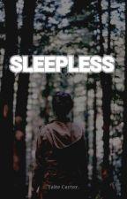 Sleepless by taitecarter