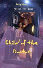 Child of the Doctor by EbonySolcum