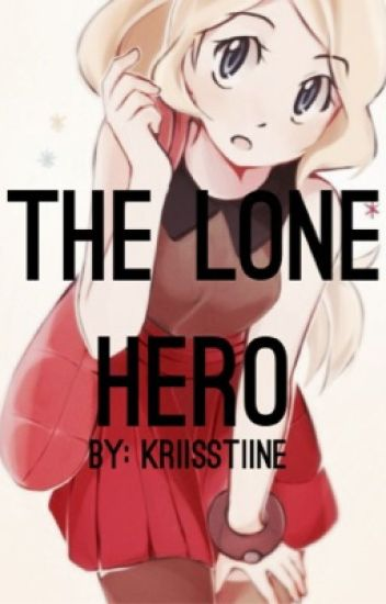 The Lone Hero: An Amourshipping Story