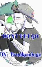 DON'T LET GO⌫ Antisepticeye X Chase Brody by Antibrody