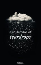 a collection of teardrops by lilzy_