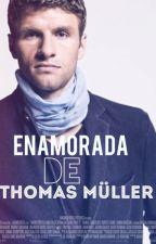 enamorada de Thomas Müller by WetsleyMontse