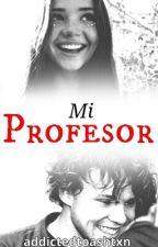 mi profesor 》irwin. by addictedtoashtxn