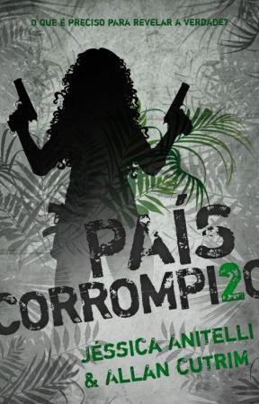 País Corrompido by JessicaAnitelli