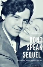 Dont Speak Sequel by bughead0172