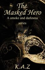 Masked Hero by warrioramna