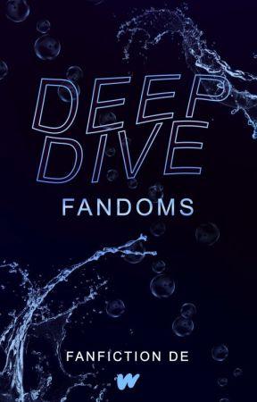 Deep Dive: Fandoms by WattpadFanfictionDE