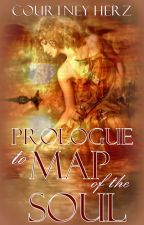 Prologue: Map of the Soul by courtneyherzauthor