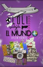 Loli viaja por el mundo by aylenfuente