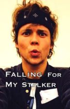 Falling for my stalker by Mahomie4life62k