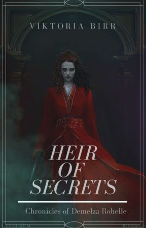 Heir of Secrets by TheOfficialAbsinthe