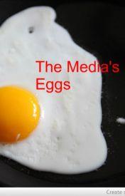 The Media's Eggs by juliakae