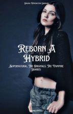 Reborn a Hybrid  by WimbleMimble
