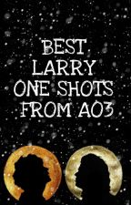 Larry Stylinson One Shots From Ao3 by larryarebuzzing